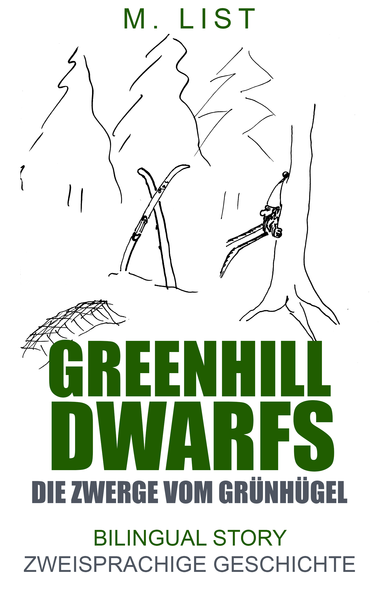 Greenhill dwarfs, bilingual, English, German, story, kindle book, kindle